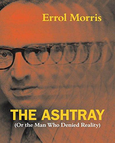 State Ashtray - The Ashtray: (Or the Man Who Denied Reality)