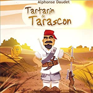 Tartarin de Tarascon Performance