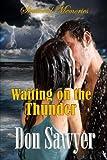 Waiting on the Thunder, Don Sawyer, 1492822191