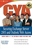 img - for CYA: Securing Exchange Server 2003 & Outlook Web Access book / textbook / text book