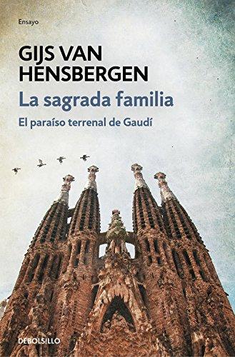 La Sagrada Familia: El paraíso terrenal de Gaudí (ENSAYO-ARTE) Tapa blanda – 8 jun 2017 Gijs van Hensbergen DEBOLSILLO 8466339728 Religious buildings