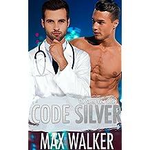 Code Silver (The Sierra View Series Book 1)