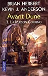 Avant Dune, tome 3 : La maison Corrino par Herbert