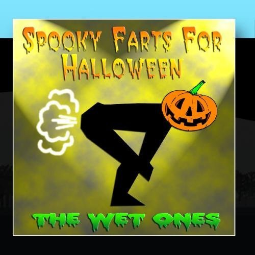 Spooky Farts For Halloween by The Wet
