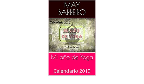Mi año de Yoga: Calendario 2019 (Spanish Edition) - Kindle ...
