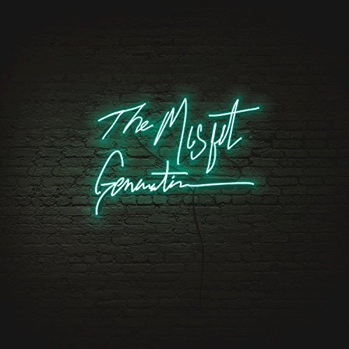 The Misfit Generation