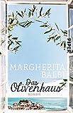 Das Olivenhaus: Roman
