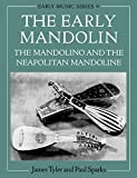 The Early Mandolin: The Mandolino and the