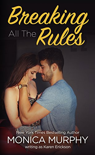 Breaking All Rules Standalone Romance ebook product image