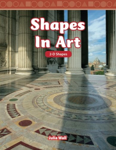 Shapes in Art: Level 3 (Mathematics Readers)