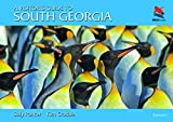 A Visitor s Guide to South Georgia: Second Edition (Wild Guides)
