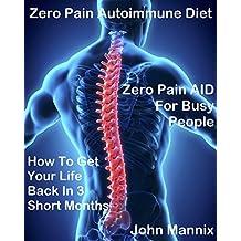 Zero Pain Autoimmune Diet: Zero Pain AID for Busy People