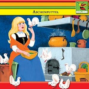 Aschenputtel und andere Märchen Hörspiel