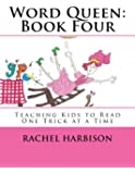 Word Queen: Book Four (Volume 1)