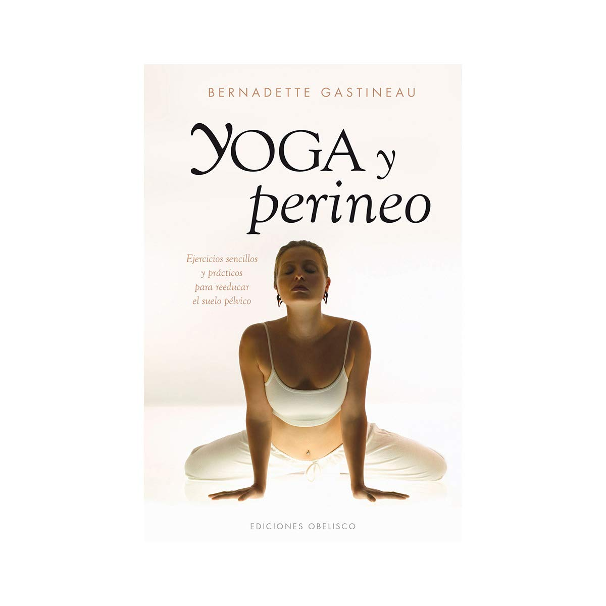 Yoga y perineo (Salud Y Vida Natural) (Spanish Edition ...