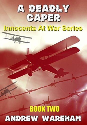 - A Deadly Caper (Innocents At War Series, Book 2)