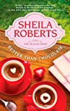 Download Better Than Chocolate (Life in Icicle Falls) in PDF ePUB Free Online