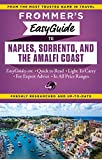 Frommer's EasyGuide to Naples, Sorrento and the Amalfi Coast (Frommer's Easyguide to Naples, Sorrento & the Amalfi Coast)