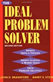 img - for The Ideal Problem Solver: A Guide to Improving Thinking, Learning, and Creativity book / textbook / text book