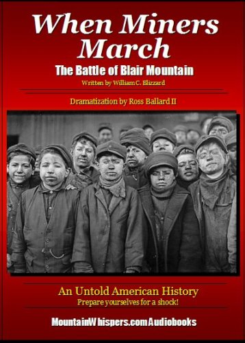 Read Online When Miners March - The Battle of Blair Mountain PDF
