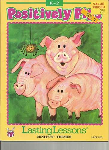 Positively pigs (Lasting lessons)