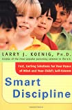 Smart Discipline(R), Larry Koenig, 0066212391