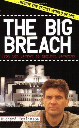 The Big Breach: From Top Secret to Maximum Security: Amazon.es: Tomlinson, Richard, Fielding, Nick: Libros en idiomas extranjeros