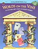 Words on the Vine, Claudia Vurnakes, 1568226616