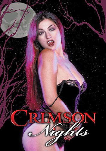 Crimson Nights by FIRST LOOK HOME ENTERTAINMENT