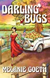 Darling Bugs, Melanie Goeth, 143491786X