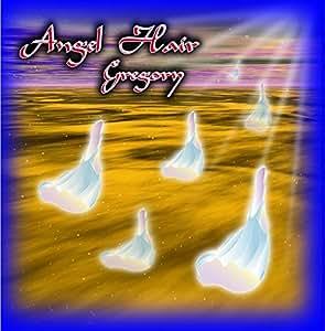 Gregory - Angel Hair