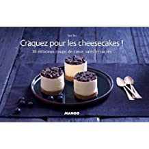 Craquez pour les cheesecakes ! (Craquez...) (French Edition)