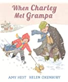 When Charley Met Grampa