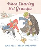When Charley Met Grampa, Amy Hest, 0763653144
