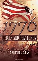 1776 - Rebels and Gentlemen (THE 1776 SERIES SET DURING THE AMERICAN REVOLUTIONARY WAR)