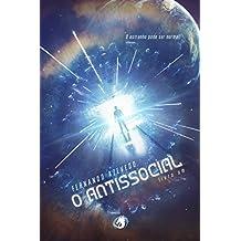 O Antissocial : Livro Um