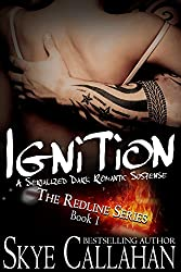 Ignition: Serialized Romantic Suspense (The Redline Series Book 1)