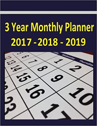 3 year monthly planner 2017 2018 2019 the 2017 thru 2019 3 year