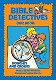 img - for Bible Detectives Quiz Book: The Quiz Book book / textbook / text book