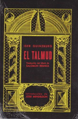 El Talmud (Spanish Edition) [Iser Guinzburg] (Tapa Blanda)