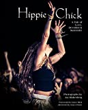 Search : Hippie Chick: A Tale of Love, Devotion & Surrender