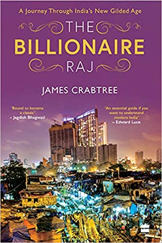 Buy The Billionaire Raj: A Journey through India's New Gilded Age Book  Online at Low Prices in India | The Billionaire Raj: A Journey through  India's New Gilded Age Reviews & Ratings -