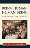 Being Human - Human Being, Rue L. Cromwell, 145023920X