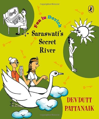 Saraswati's Secret River (Fun in Devlok)