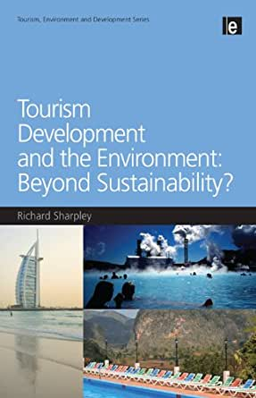 tourism and the environment There is a complex relationship between the environment and the development of tourism, which this book discusses in a thorough and informative manner specialists from several disciplines.