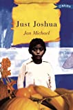 Just Joshua, Jan Michael, 0862788188