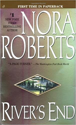 Rivers End By Nora Roberts