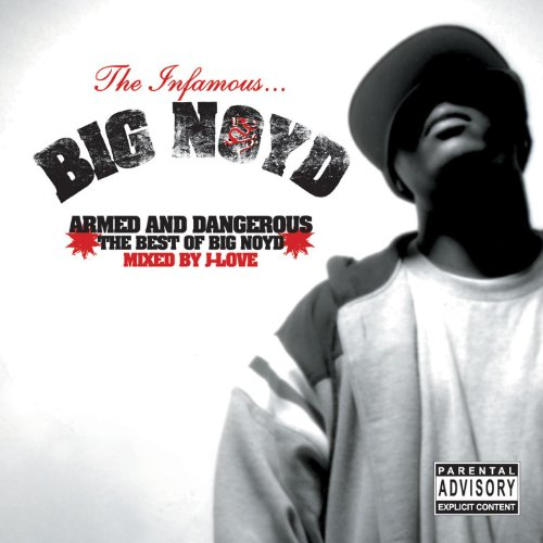 Armed & Dangerous (Best of Big Noyd) [Explicit]