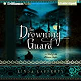 The Drowning Guard: A Novel of the Ottoman Empire