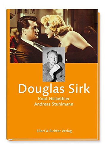 Douglas Sirk (Hamburger Köpfe) Gebundenes Buch – 1. September 2017 Knut Hickethier Andreas Stuhlmann Ellert & Richter 3831906858